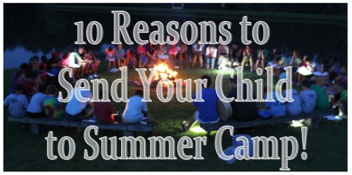 10 reasons to send your child to summer camp